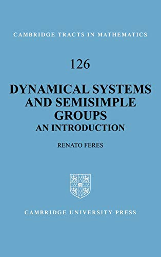 9780521591621: Dynamical Systems and Semisimple Groups Hardback: An Introduction (Cambridge Tracts in Mathematics)