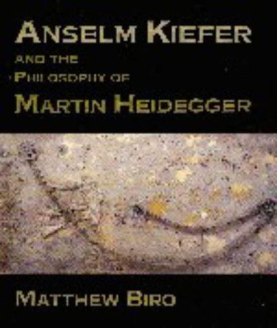 9780521591706: Anselm Kiefer and the Philosophy of Martin Heidegger (Contemporary Artists and their Critics)