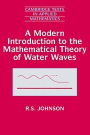 9780521591720: A Modern Introduction to the Mathematical Theory of Water Waves