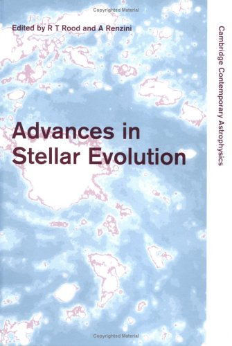 9780521591843: Advances in Stellar Evolution (Cambridge Contemporary Astrophysics)