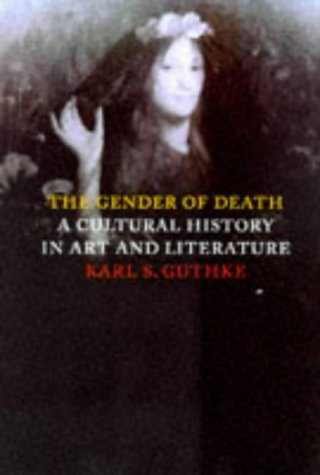 9780521591959: The Gender of Death: A Cultural History in Art and Literature