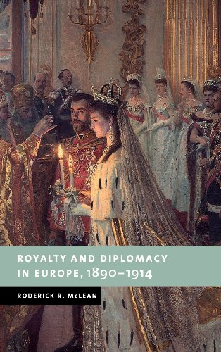 9780521592000: Royalty and Diplomacy in Europe 1890-1914 (New Studies in European History)