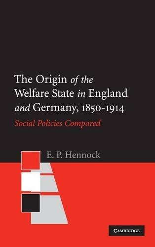 9780521592123: The Origin of the Welfare State in England and Germany, 1850-1914: Social Policies Compared