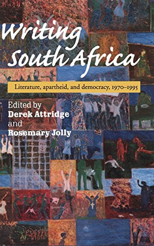 9780521592185: Writing South Africa: Literature, Apartheid, and Democracy, 1970-1995