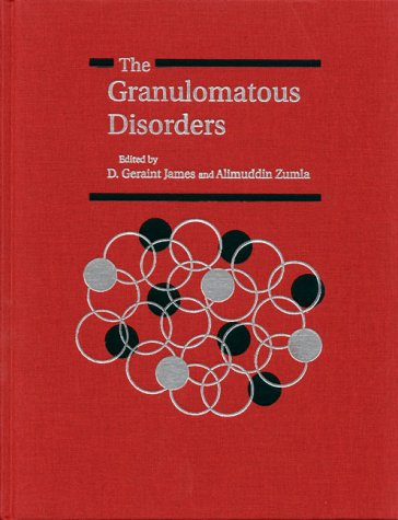 The Granulomatous Disorders (Hardcover): Alimuddin Zumla