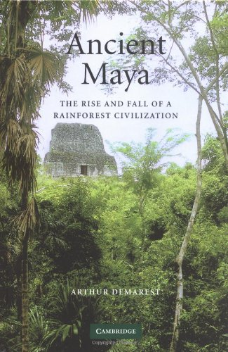 9780521592246: Ancient Maya: The Rise and Fall of a Rainforest Civilization (Case Studies in Early Societies)