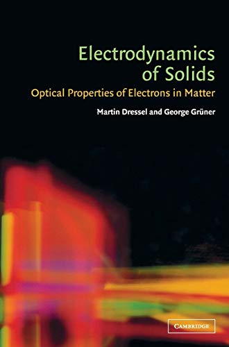 9780521592536: Electrodynamics of Solids Hardback: Optical Properties of Electrons in Matter