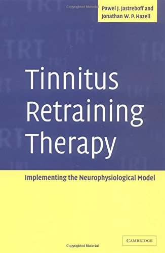 9780521592567: Tinnitus Retraining Therapy: Implementing the Neurophysiological Model