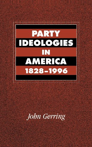 9780521592628: Party Ideologies in America, 1828-1996