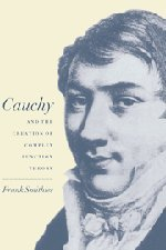 9780521592789: Cauchy and the Creation of Complex Function Theory Hardback