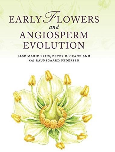 9780521592833: Early Flowers and Angiosperm Evolution