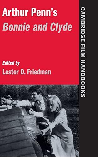 9780521592956: Arthur Penn's Bonnie and Clyde