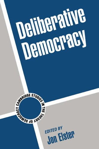9780521592963: Deliberative Democracy (Cambridge Studies in the Theory of Democracy)