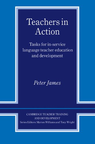 9780521593137: Teachers in Action: Tasks for In-Service Language Teacher Education and Development (Cambridge Teacher Training and Development)