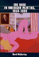 9780521593168: The Nude in American Painting, 1950-1980
