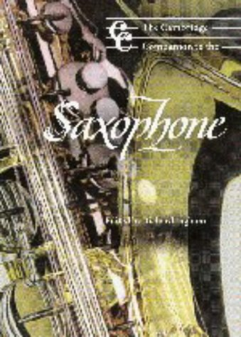 9780521593489: The Cambridge Companion to the Saxophone (Cambridge Companions to Music)