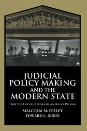 9780521593533: Judicial Policy Making and the Modern State: How the Courts Reformed America's Prisons (Cambridge Studies in Criminology)