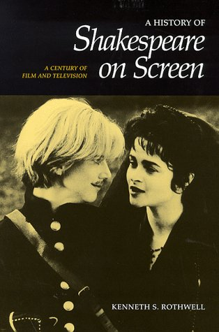 9780521594042: A History of Shakespeare on Screen: A Century of Film and Television