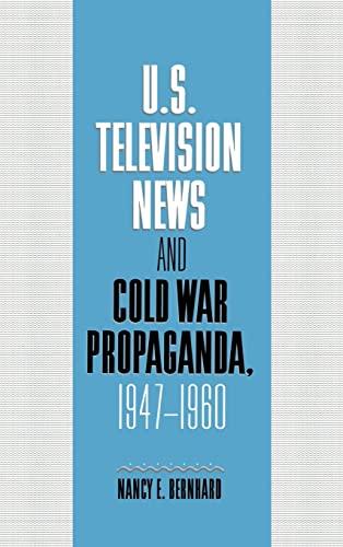 9780521594158: U.S. Television News and Cold War Propaganda, 1947-1960