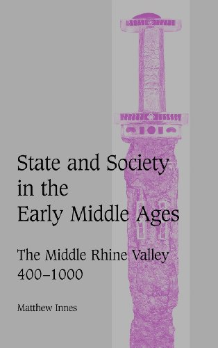 9780521594554: State and Society in the Early Middle Ages: The Middle Rhine Valley, 400-1000 (Cambridge Studies in Medieval Life and Thought: Fourth Series)