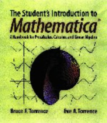 9780521594615: The Student's Introduction to MATHEMATICA ®: A Handbook for Precalculus, Calculus, and Linear Algebra
