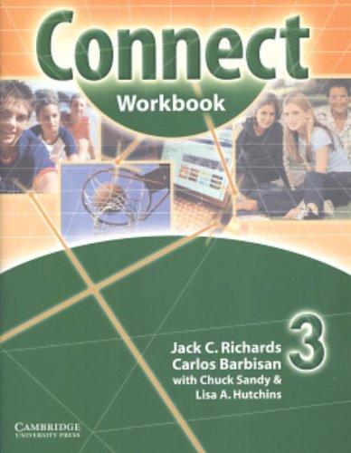 Connect 3: Workbook: Carlos Barbisan,Chuck Sandy,Jack C. Richards