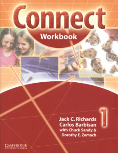Connect 1: Workbook: Carlos Barbisan,Chuck Sandy,Dorothy E. Zemach,Jack C. Richards