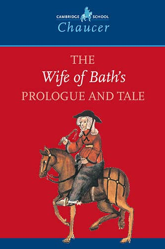9780521595070: The Wife of Bath's Prologue and Tale (Cambridge School Chaucer)