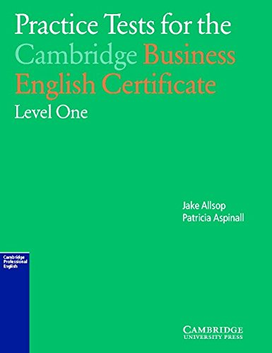 9780521595674: Practice Tests for the Cambridge Business English Certificate Level 1