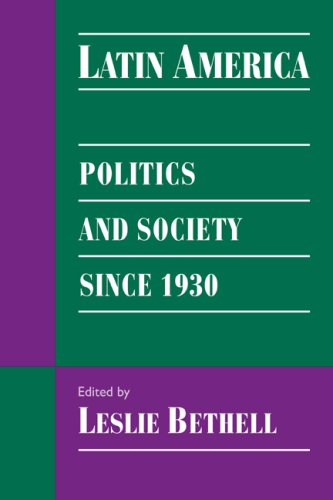 9780521595827: Latin America: Pol & Soc since 1930: Politics and Society Since 1930 (Cambridge History of Latin America)