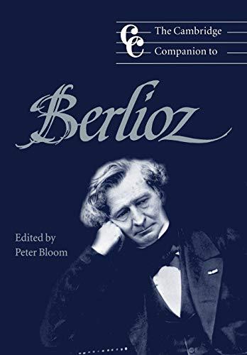 9780521596381: The Cambridge Companion to Berlioz (Cambridge Companions to Music)