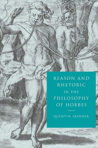 9780521596459: Reason and Rhetoric in the Philosophy of Hobbes