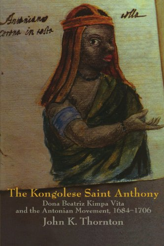 9780521596497: The Kongolese Saint Anthony: Dona Beatriz Kimpa Vita and the Antonian Movement, 1684-1706