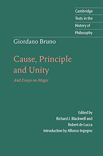 9780521596589: Giordano Bruno: Cause, Principle and Unity: And Essays on Magic (Cambridge Texts in the History of Philosophy)