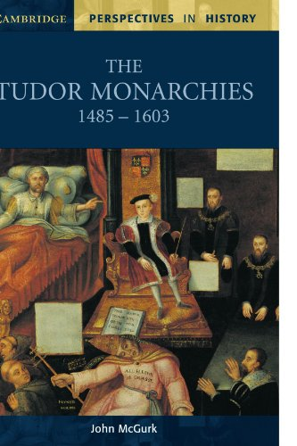 9780521596657: The Tudor Monarchies, 1485-1603 (Cambridge Perspectives in History)