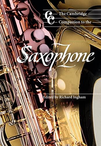 9780521596664: The Cambridge Companion to the Saxophone Paperback (Cambridge Companions to Music)
