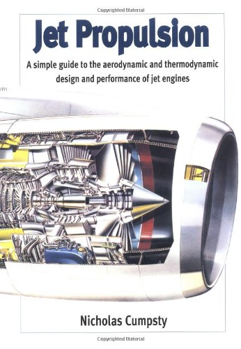 9780521596749: Jet Propulsion: A Simple Guide to the Aerodynamic and Thermodynamic Design and Performance of Jet Engines (Cambridge Engine Technology Series)