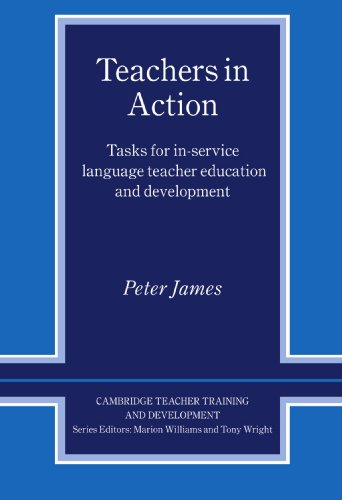 9780521596893: Teachers in Action: Tasks for In-Service Language Teacher Education and Development (Cambridge Teacher Training and Development)