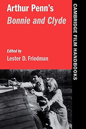 9780521596978: Arthur Penn's Bonnie and Clyde