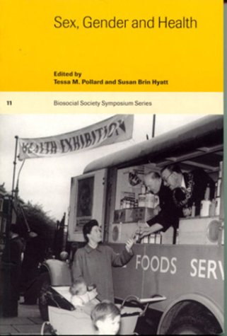 9780521597074: Sex, Gender and Health (Biosocial Society Symposium Series)
