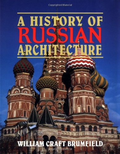 9780521597241: A History of Russian Architecture