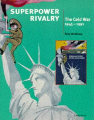 9780521597395: Superpower Rivalry: The Cold War (Cambridge History Programme Key Stage 4)