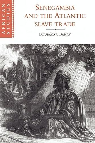9780521597609: Senegambia and the Atlantic Slave Trade (African Studies)