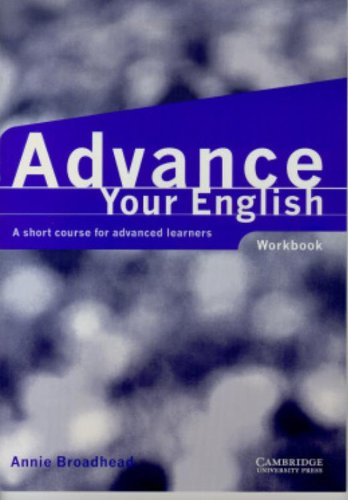 9780521597760: Advance your English Workbook: A Short Course for Advanced Learners