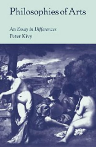9780521598293: Philosophies of Arts: An Essay in Differences