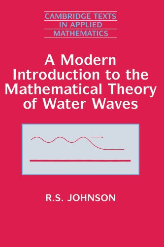9780521598323: A Modern Introduction to the Mathematical Theory of Water Waves