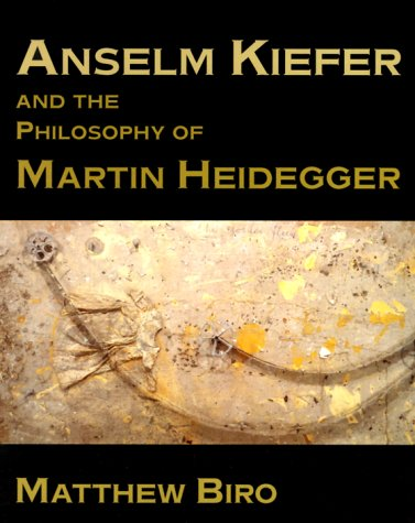 9780521598347: Anselm Kiefer and the Philosophy of Martin Heidegger (Contemporary Artists and their Critics)