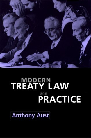 9780521598460: Modern Treaty Law and Practice