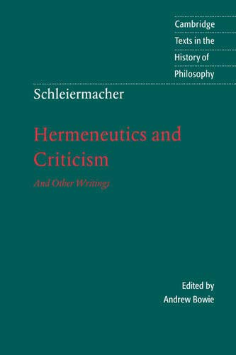 9780521598484: Schleiermacher: Hermeneutics and Criticism Paperback: And Other Writings (Cambridge Texts in the History of Philosophy)