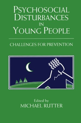 9780521598736: Psychosocial Disturbances in Young People: Challenges for Prevention (The Jacobs Foundation Series on Adolescence)